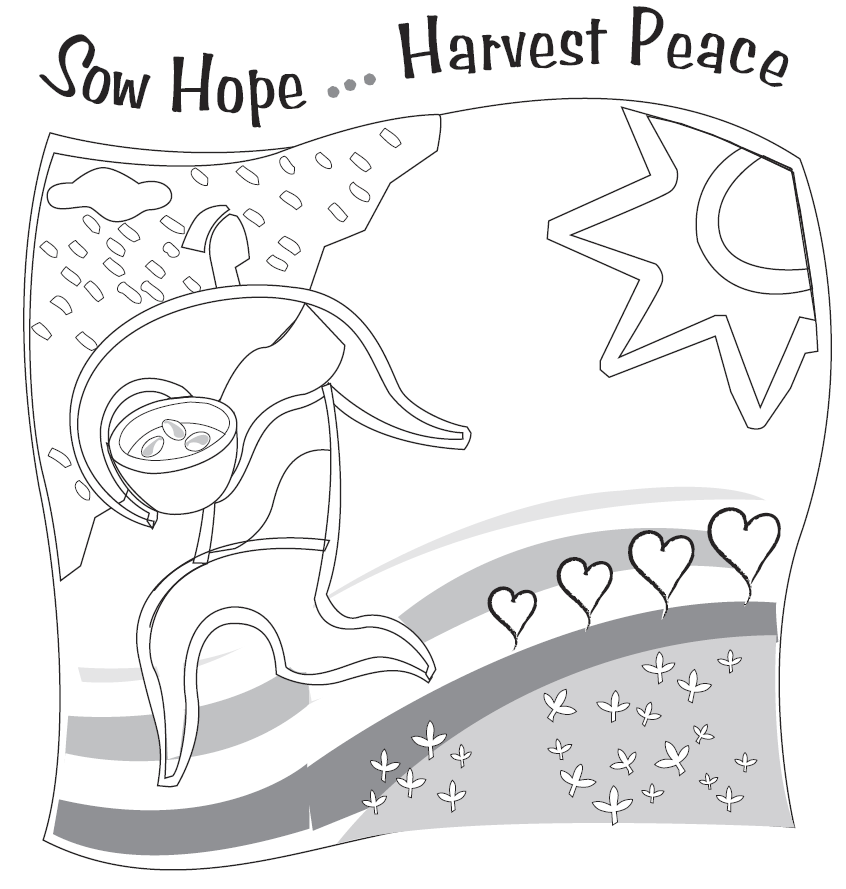 Sow Hope Harvest Peace Coloring Sheet